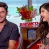 Lifeguard TV® Baywatch Movie Sit Down Interviews - Zac Efron and Alexandra Daddario